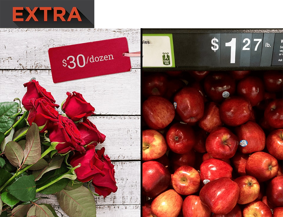 Roses for $30 a dozen, next to apples for $1.27 a pound.