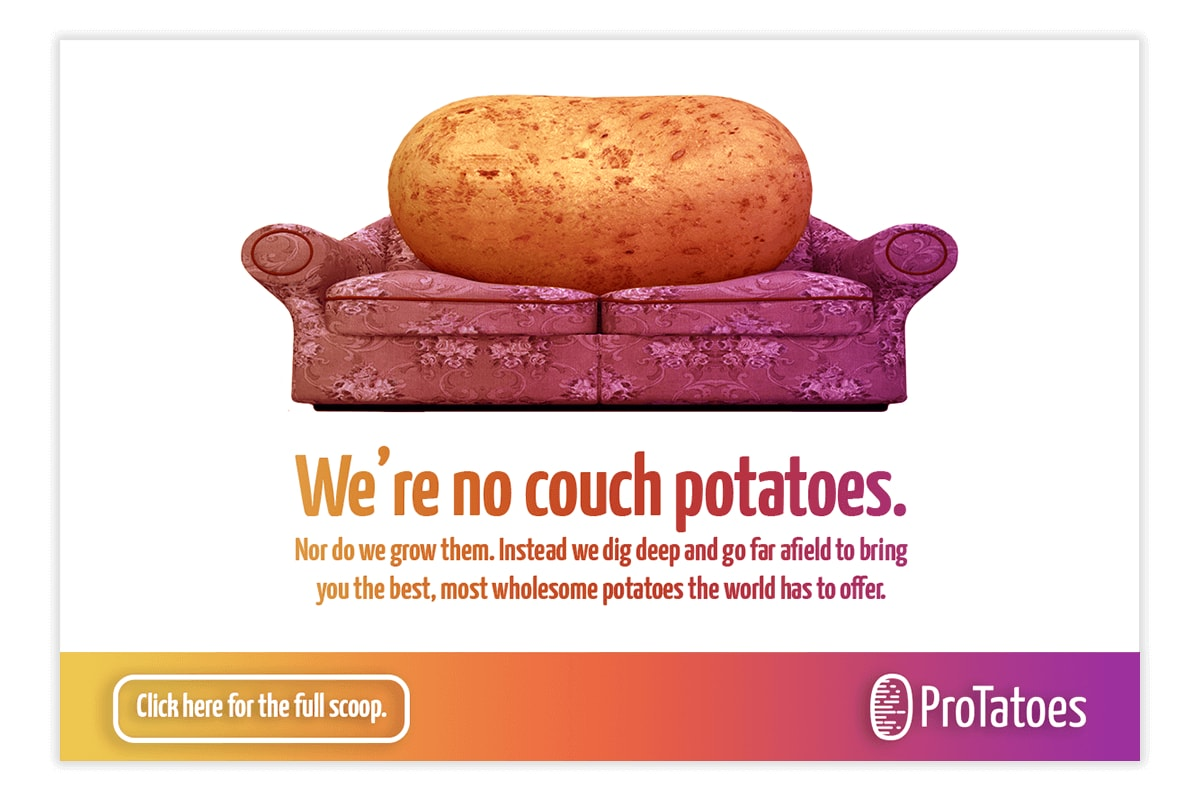 A third mock advertisement for ProTatoes.